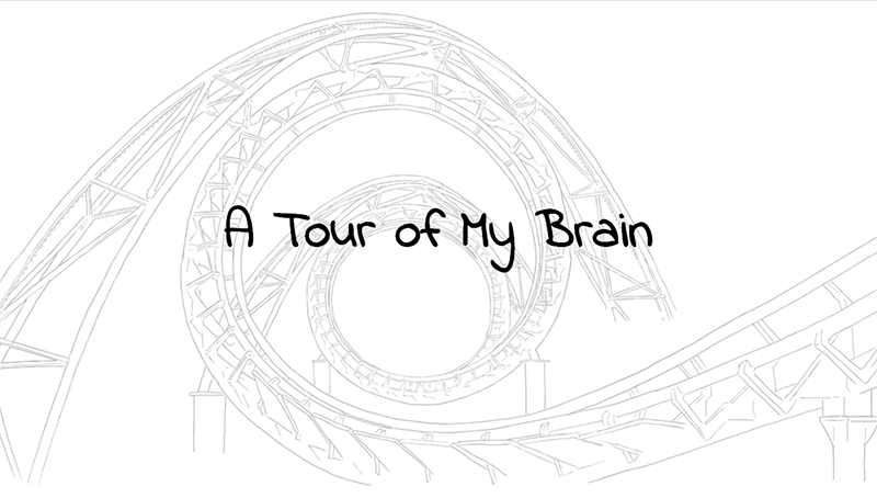 A screenshot of A Tour of My Brain.